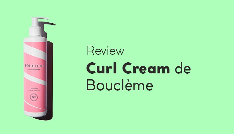 Opinión sobre la crema de rizos Curl Cream de Bouclème