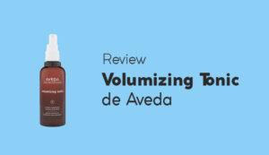 Aveda Volumizing Tonic - Opinión